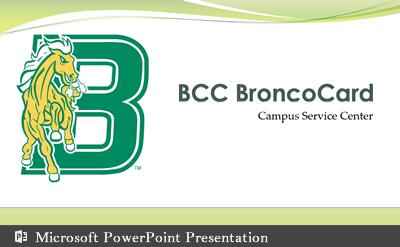 BCC BroncoCard Power point presentation